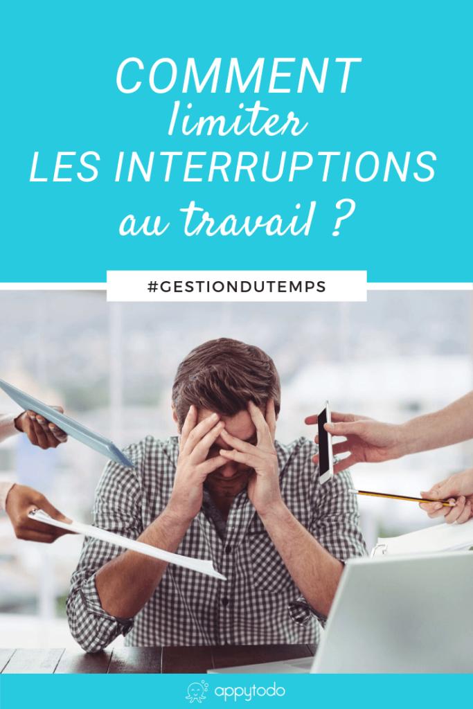 Comment limiter les interruptions au travail ? - Article de appytodo