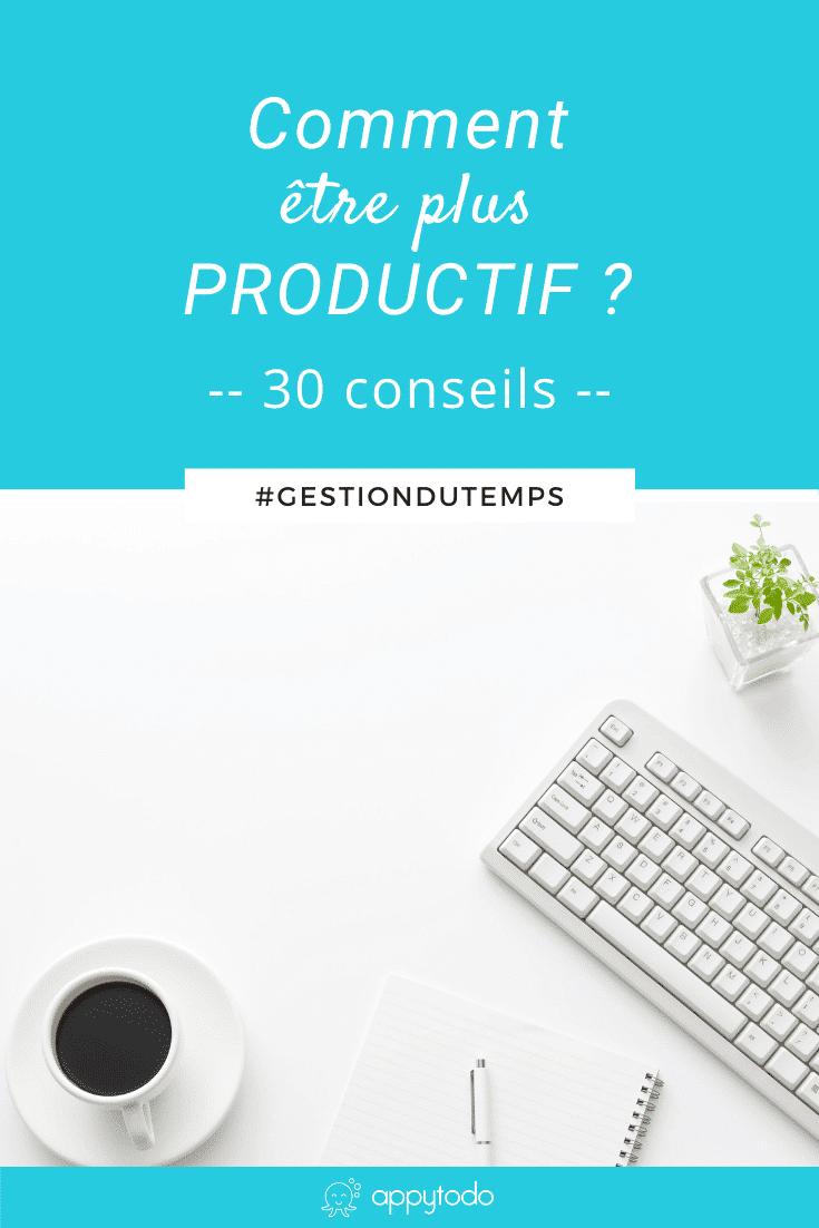 Comment booster votre productivité ? Découvrez 30 conseils pour être plus efficace au quotidien : des réflexes, des règles et des astuces à adopter au travail comme à la maison. via @catherineappytodo