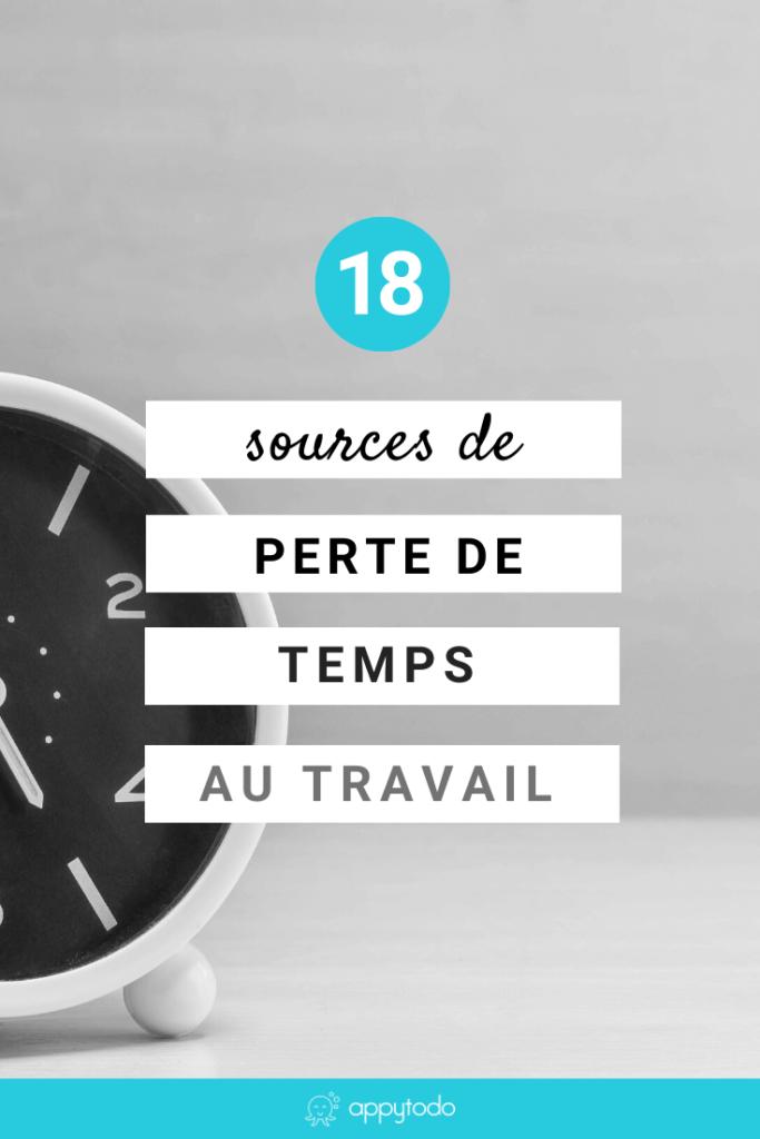 18 sources de perte de temps au travail_PIN