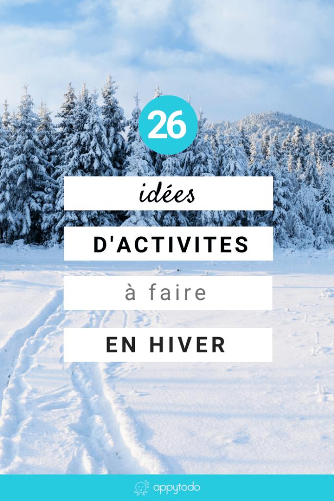 26 activités à faire en hiver