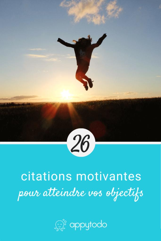 26 citations inspirantes pour atteindre vos objectifs
