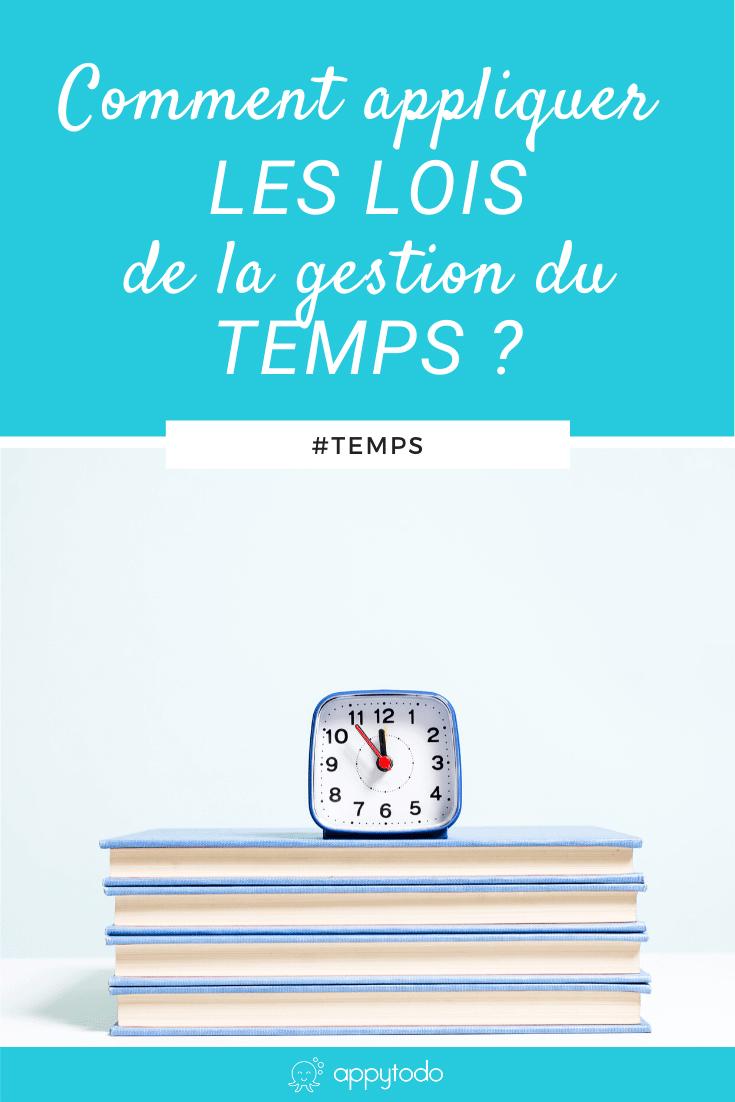 Comment appliquer les lois de la gestion du temps ? Découvrez des conseils pratiques pour mieux gérer votre temps en appliquant les enseignement de ces loi de la gestion du temps. Gagnez en productivité et efficacité. via @catherineappytodo