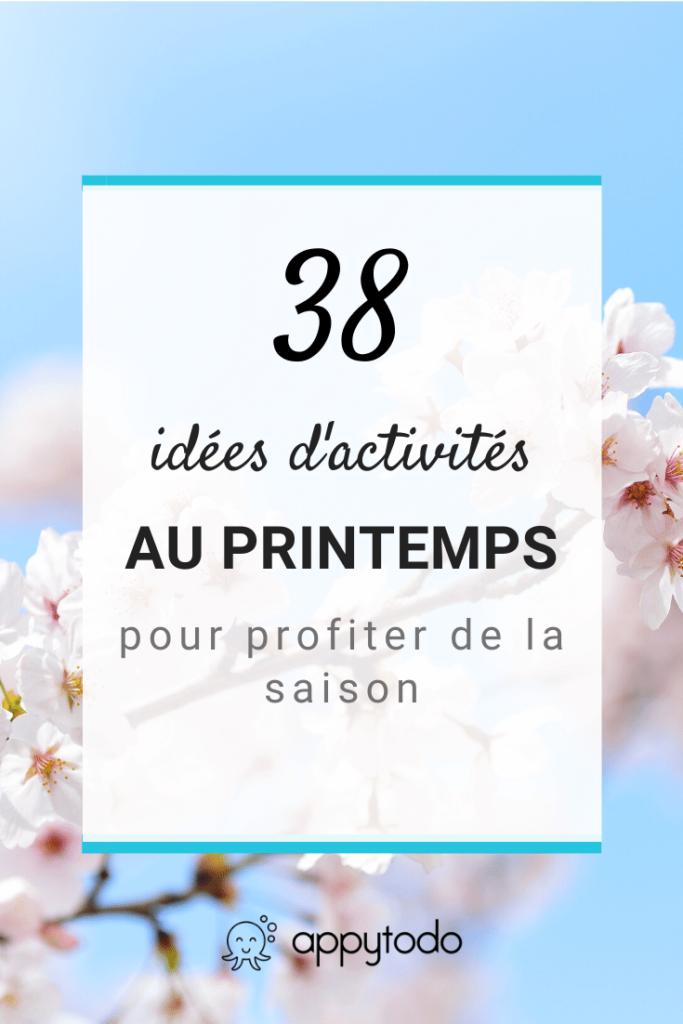 Que faire au printemps ? 38 idées pour profiter de la saison