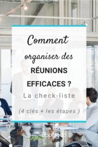 Organiser des réunions efficaces : la check-liste