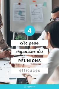 4 clés pour organiser des réunions efficaces