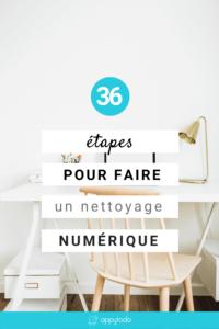 36 étapes pour faire un nettoyage numérique