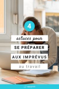 4 astuces pour se préparer aux imprévus au travail